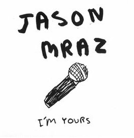 <b>Jason Mraz - I'm Yours for phone ringtones</b>