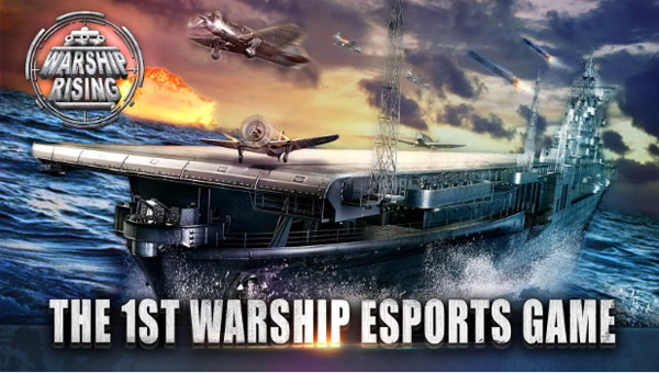 <b>Warship Rising - 10 vs 10 Real-Time Esport Battle</b>